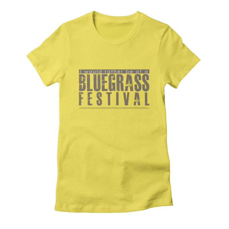 Bluegrass Festival Women's T-Shirt by thinkinsidethebox's Artist Shop