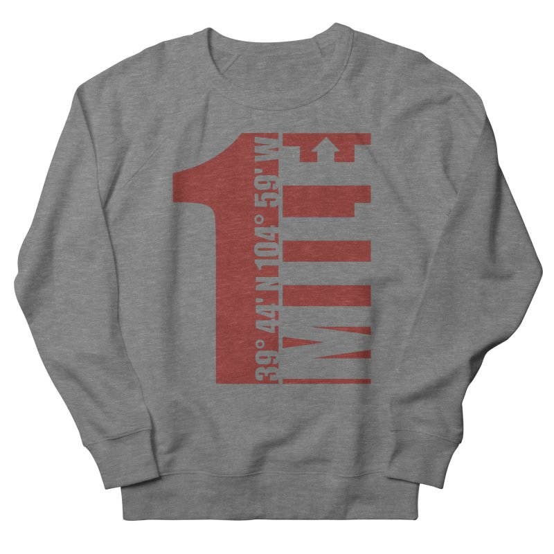 Denver CO Mile High Men's French Terry Sweatshirt by thinkinsidethebox's Artist Shop