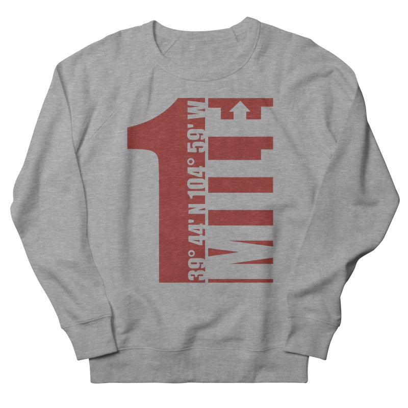 Denver CO Mile High Men's French Terry Sweatshirt by thinkinsidethebox's Artist Shop