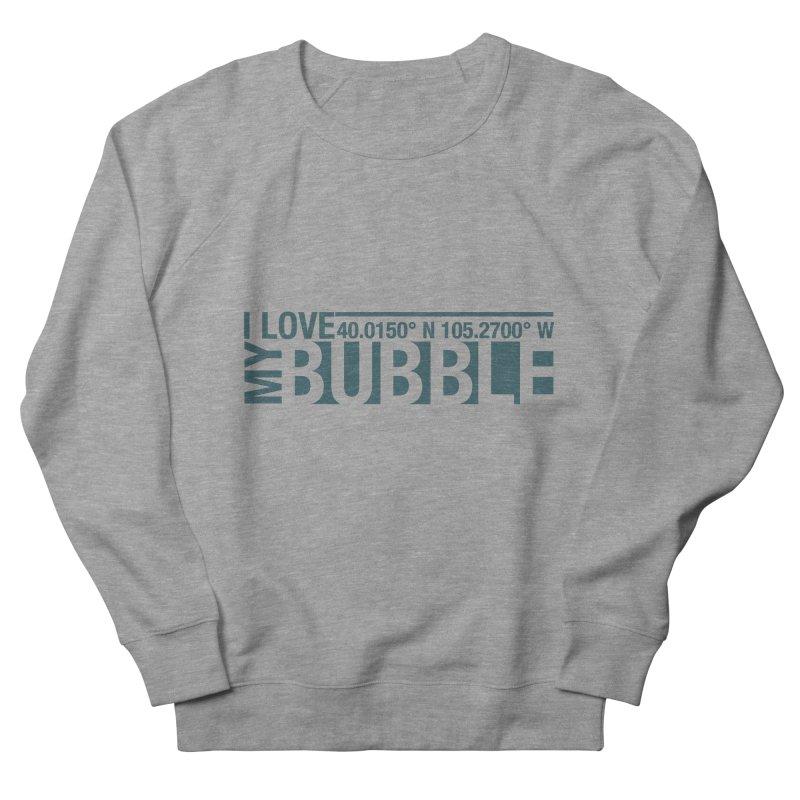 Boulder Bubble Women's French Terry Sweatshirt by thinkinsidethebox's Artist Shop