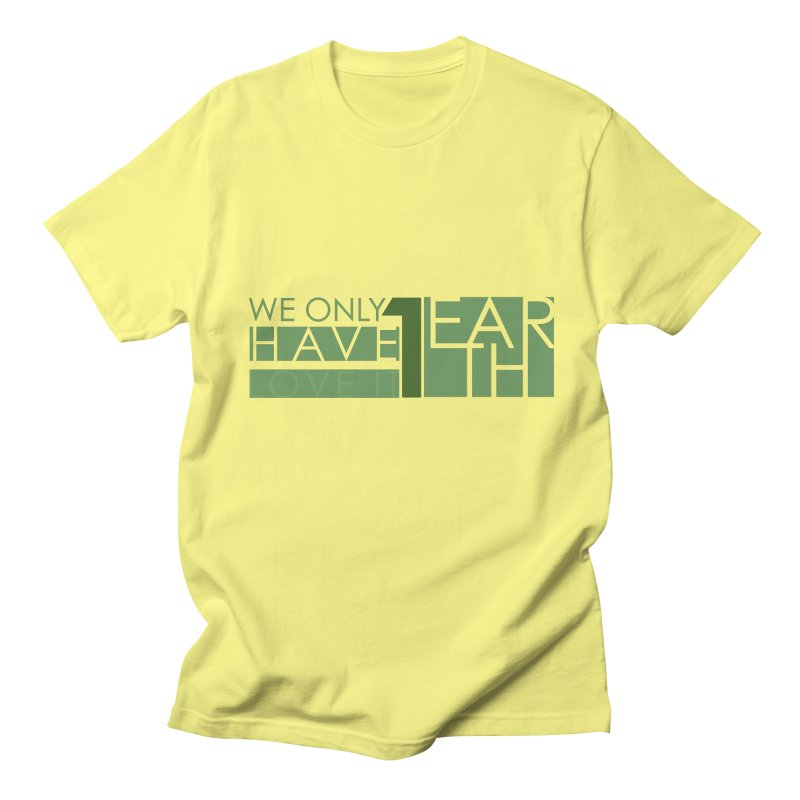 We Only Have 1 Earth Men's T-Shirt by thinkinsidethebox's Artist Shop