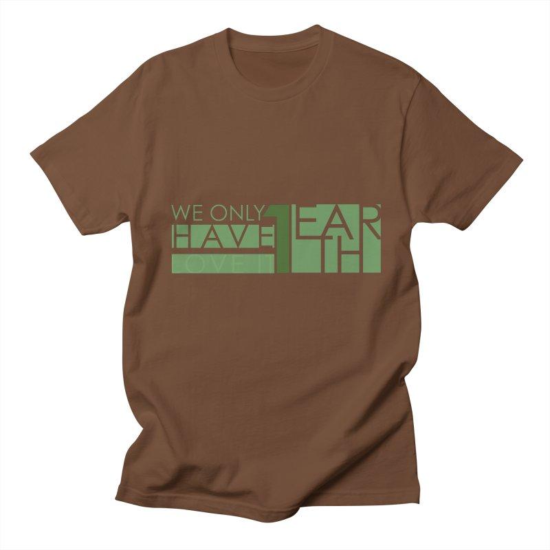 We Only Have 1 Earth Men's Regular T-Shirt by thinkinsidethebox's Artist Shop