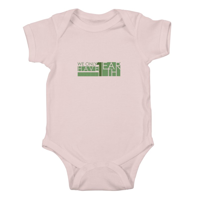 We Only Have 1 Earth Kids Baby Bodysuit by thinkinsidethebox's Artist Shop