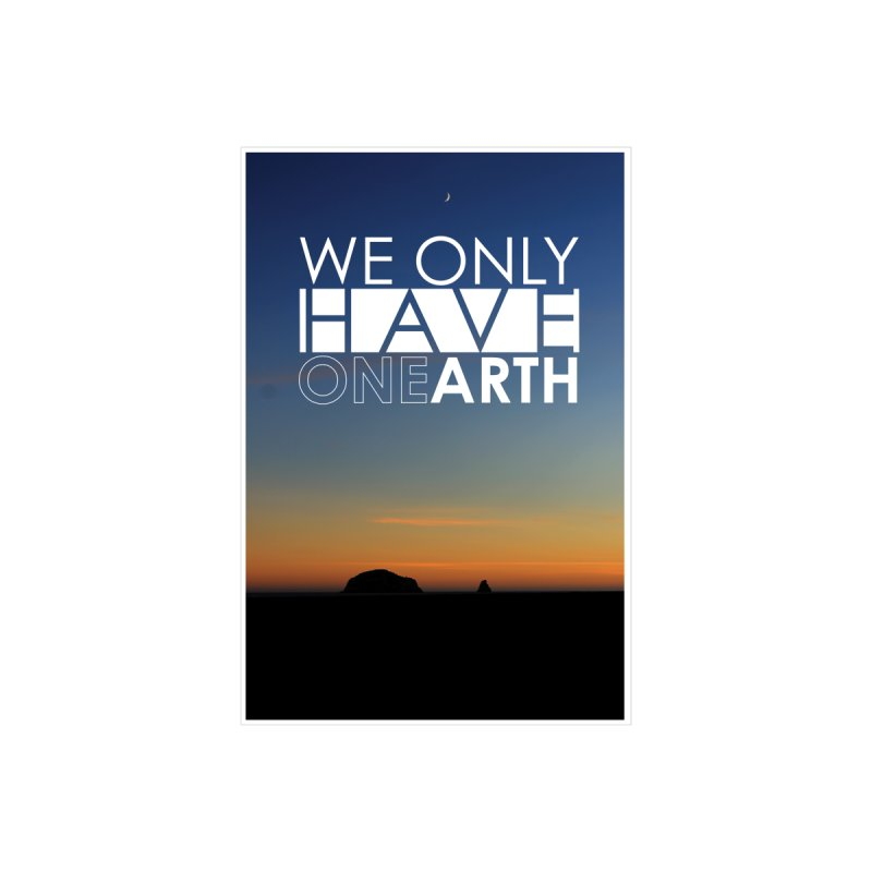 We only have one earth by thinkinsidethebox's Artist Shop