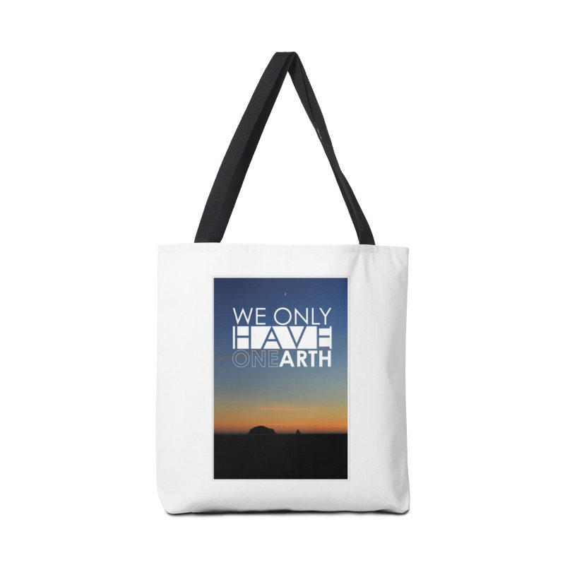 We only have one earth Accessories Tote Bag Bag by thinkinsidethebox's Artist Shop