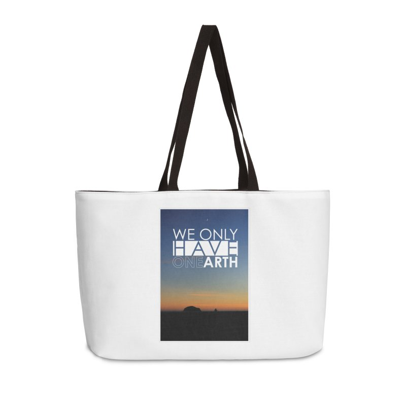 We only have one earth Accessories Weekender Bag Bag by thinkinsidethebox's Artist Shop