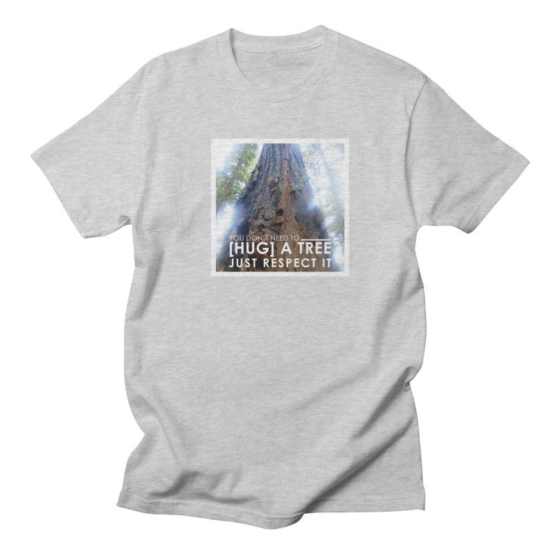 Tree [Hugger] Women's Regular Unisex T-Shirt by thinkinsidethebox's Artist Shop