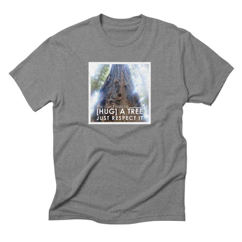 Tree [Hugger] Men's Triblend T-Shirt by thinkinsidethebox's Artist Shop