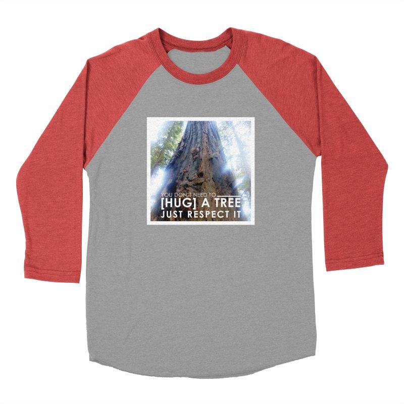 Tree [Hugger] Men's Baseball Triblend Longsleeve T-Shirt by thinkinsidethebox's Artist Shop