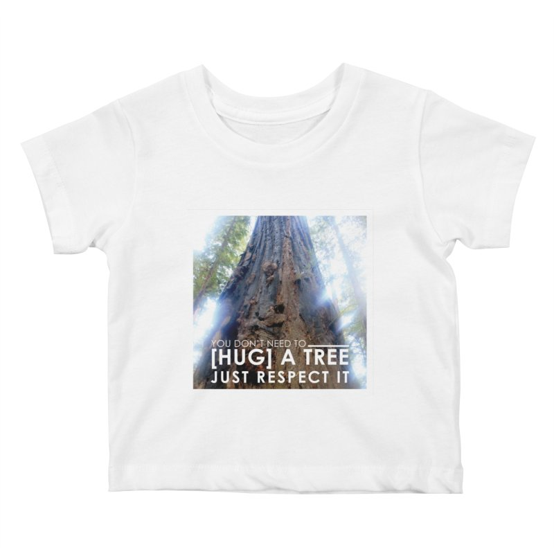 Tree [Hugger] Kids Baby T-Shirt by thinkinsidethebox's Artist Shop