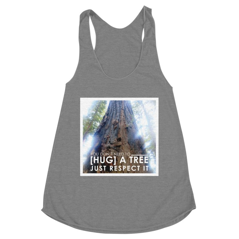 Tree [Hugger] Women's Racerback Triblend Tank by thinkinsidethebox's Artist Shop