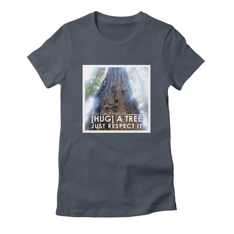 Tree [Hugger] Women's T-Shirt by thinkinsidethebox's Artist Shop