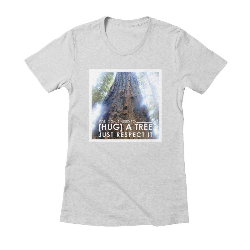 Tree [Hugger] Women's Fitted T-Shirt by thinkinsidethebox's Artist Shop