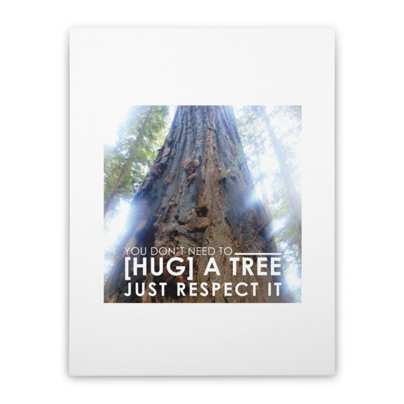 Tree [Hugger] Home Stretched Canvas by thinkinsidethebox's Artist Shop