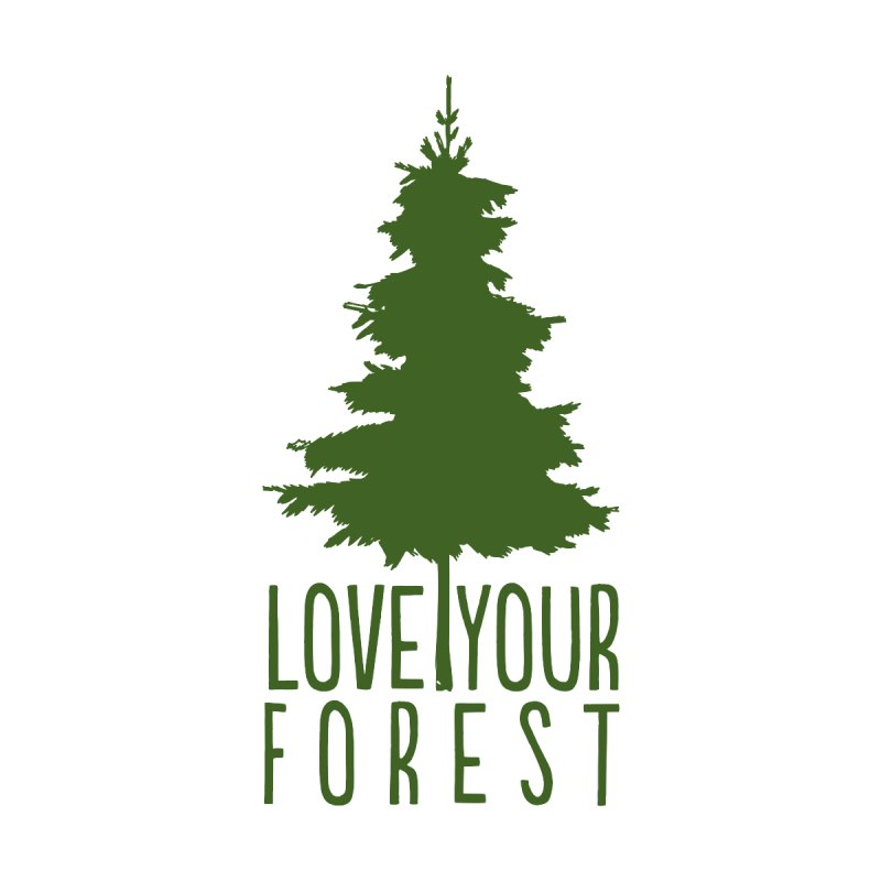 Love Your Forest Women's Scoop Neck by thinkinsidethebox's Artist Shop