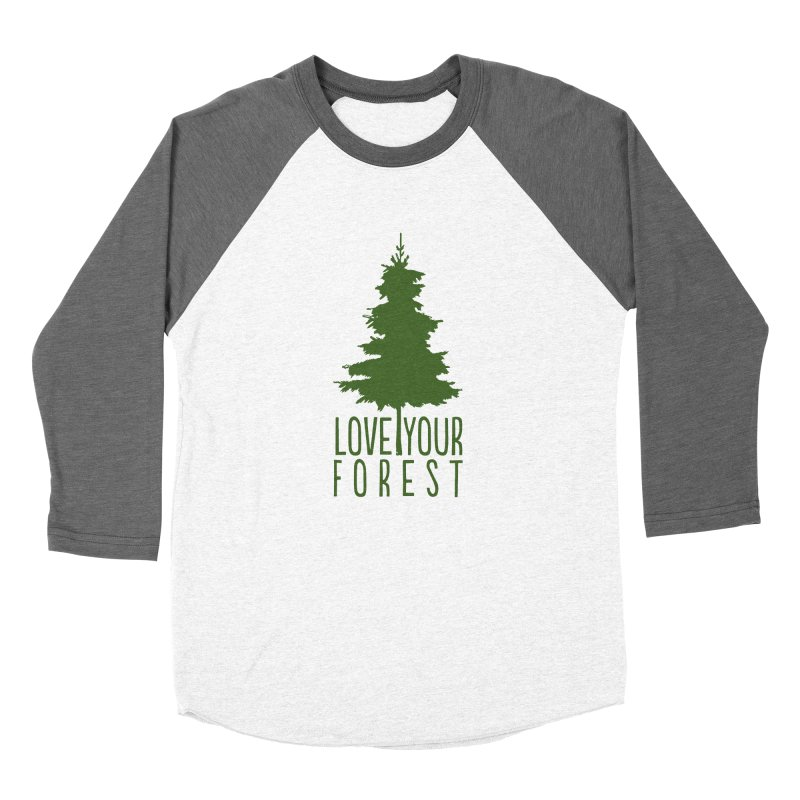 Love Your Forest Women's Longsleeve T-Shirt by thinkinsidethebox's Artist Shop