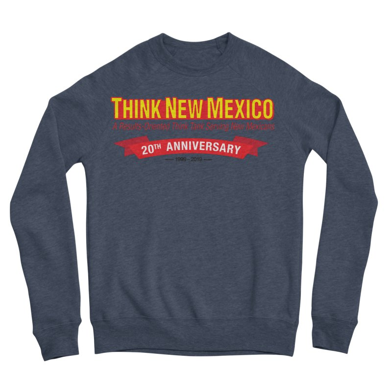 20th Anniversary Red No State Men's Sponge Fleece Sweatshirt by Think New Mexico's Artist Shop