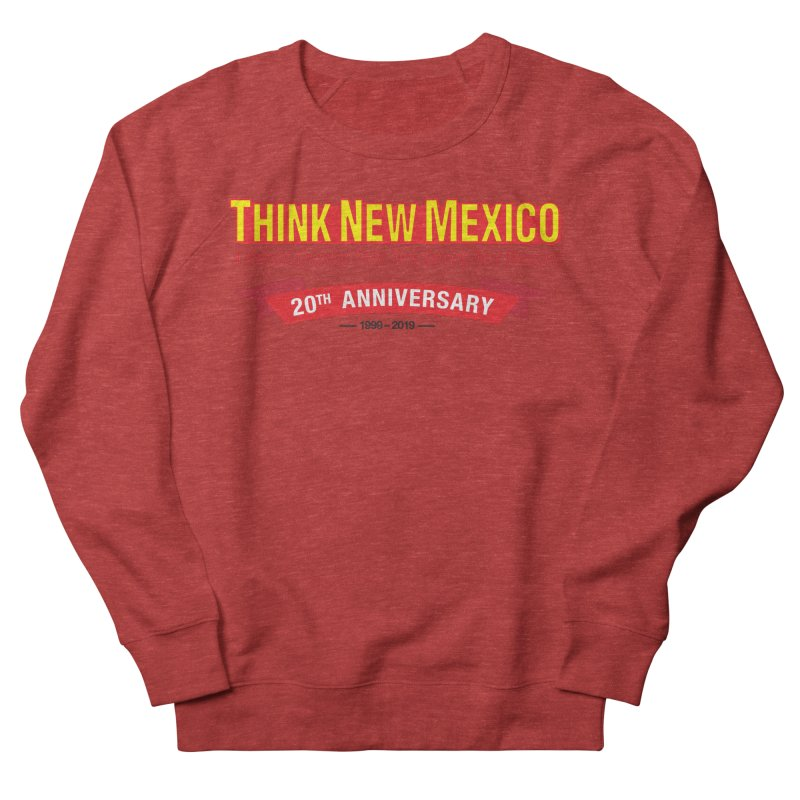 20th Anniversary Red No State Men's French Terry Sweatshirt by Think New Mexico's Artist Shop