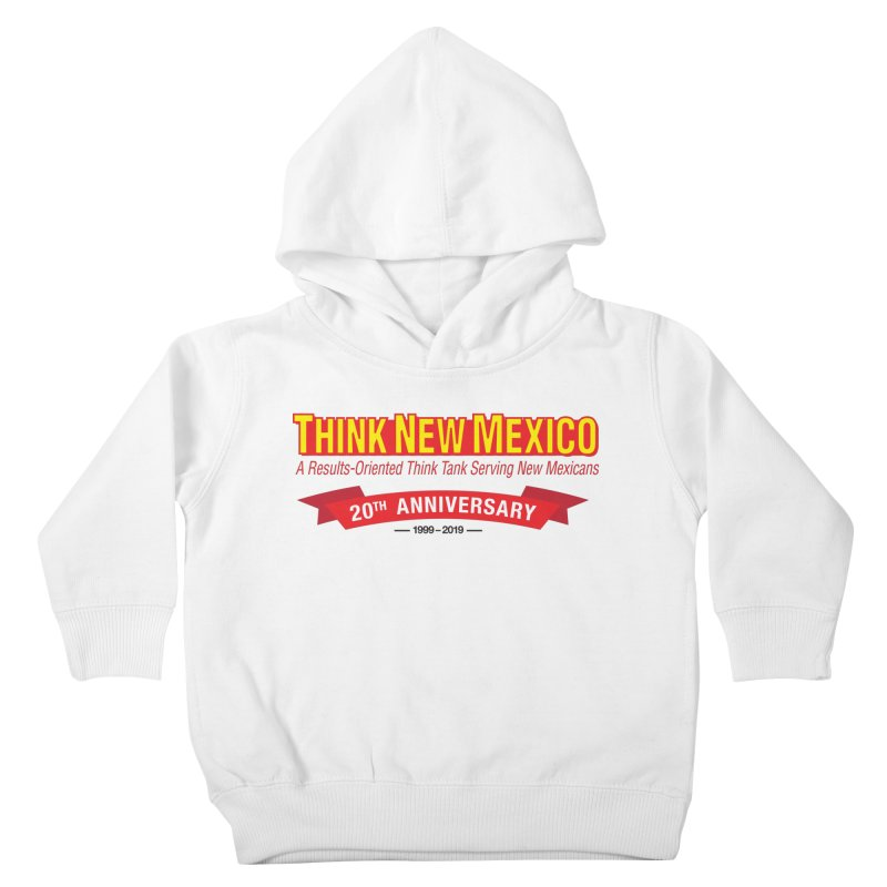 20th Anniversary Red No State Kids Toddler Pullover Hoody by Think New Mexico's Artist Shop