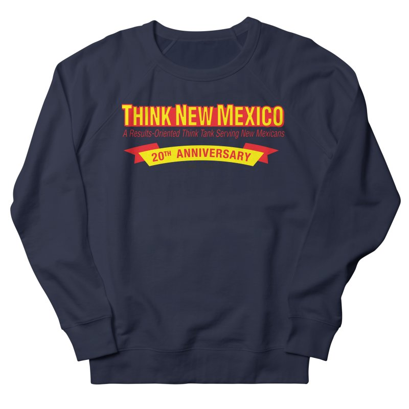 20th Anniversary Yellow No State Men's French Terry Sweatshirt by Think New Mexico's Artist Shop