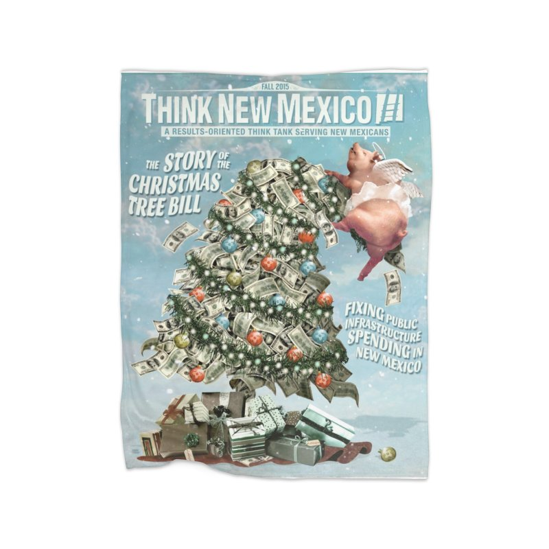 Think New Mexico Fall 2016 Capital Outlay Reform Report Cover Home Blanket by Think New Mexico's Artist Shop