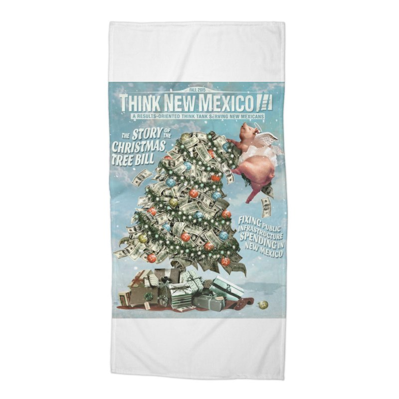 Think New Mexico Fall 2016 Capital Outlay Reform Report Cover Accessories Beach Towel by Think New Mexico's Artist Shop