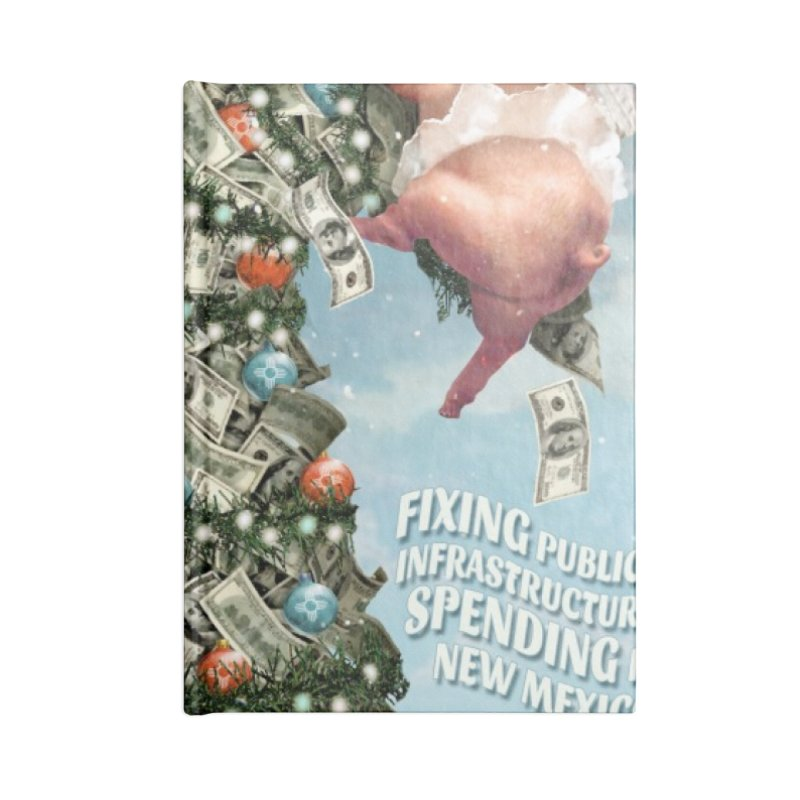 Think New Mexico Fall 2016 Capital Outlay Reform Report Cover Accessories Notebook by Think New Mexico's Artist Shop