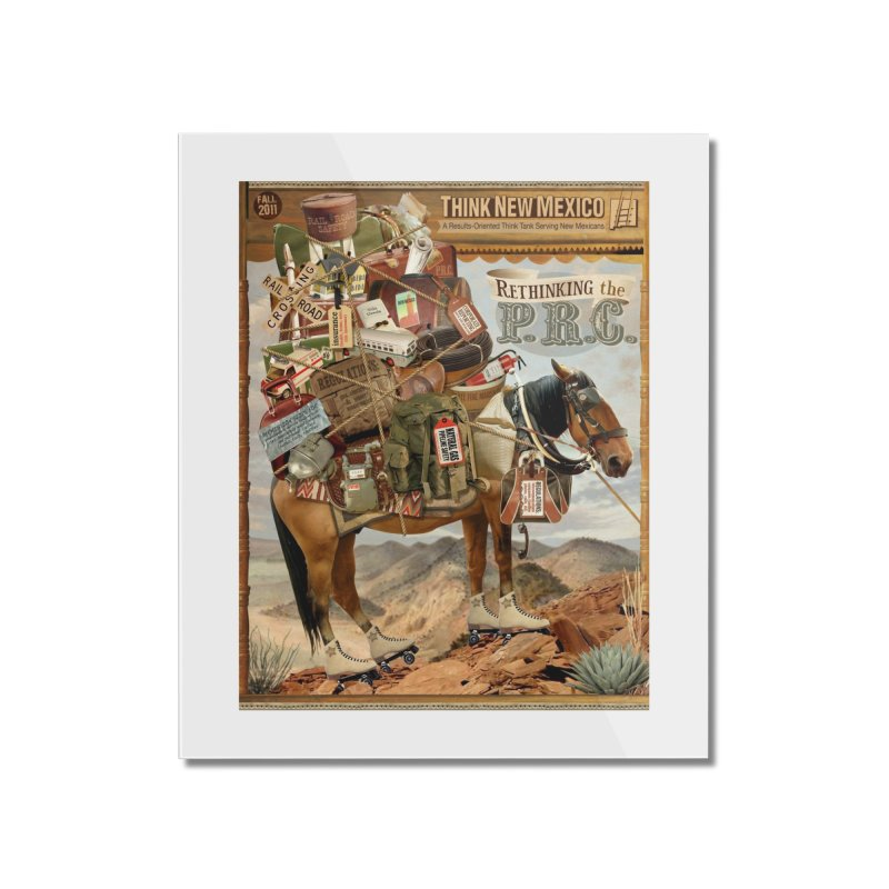 """Think New Mexico Fall 2011 Report Cover """"Rethinking the PRC"""" Home Mounted Acrylic Print by Think New Mexico's Artist Shop"""