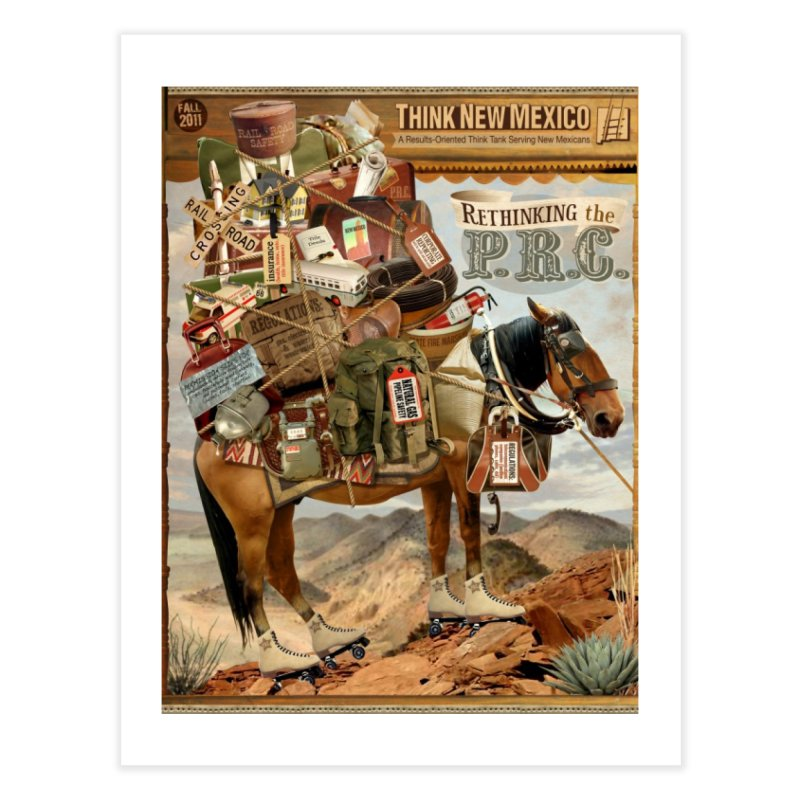 """Think New Mexico Fall 2011 Report Cover """"Rethinking the PRC"""" Home Fine Art Print by Think New Mexico's Artist Shop"""