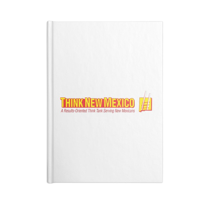 Think New Mexico Accessories Notebook by Think New Mexico's Artist Shop