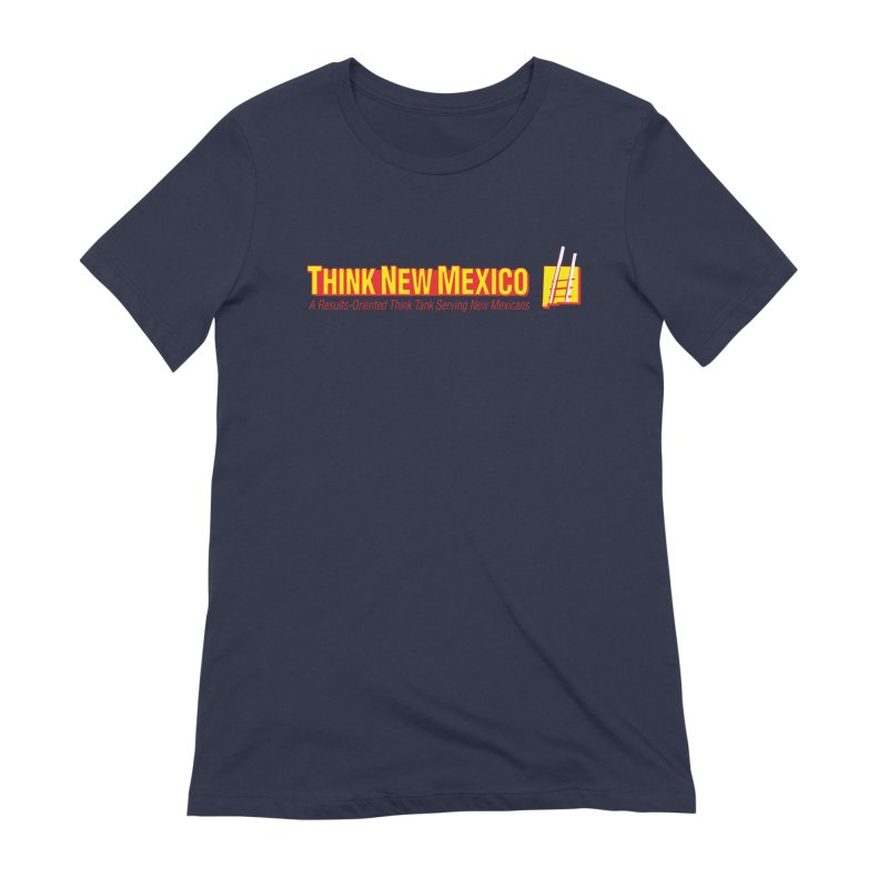 Think New Mexico Women's Extra Soft T-Shirt by Think New Mexico's Artist Shop