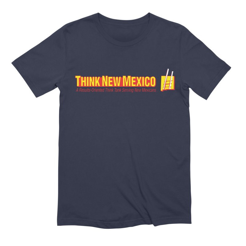 Think New Mexico Men's Extra Soft T-Shirt by Think New Mexico's Artist Shop
