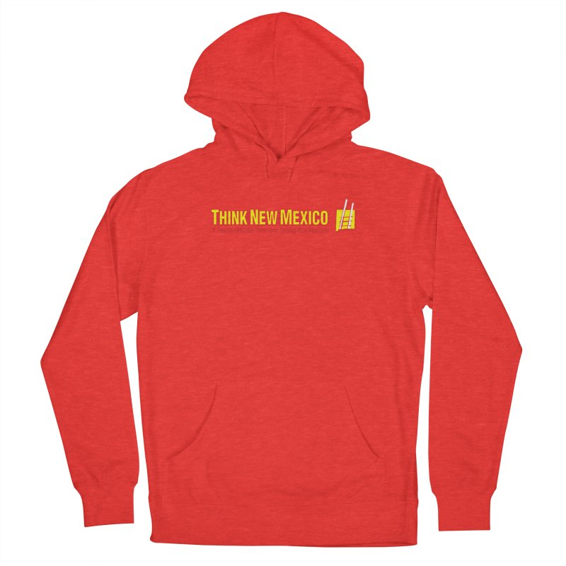 Think New Mexico Men's Pullover Hoody by Think New Mexico's Artist Shop