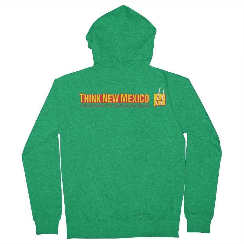 Think New Mexico Women's Zip-Up Hoody by Think New Mexico's Artist Shop