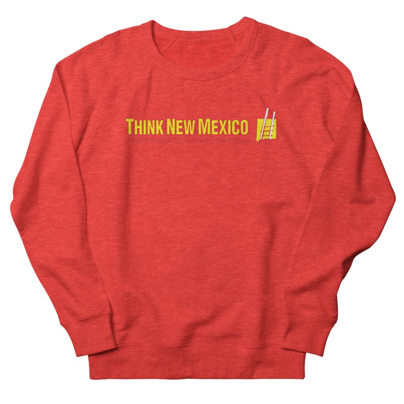 Think New Mexico Men's Sweatshirt by Think New Mexico's Artist Shop