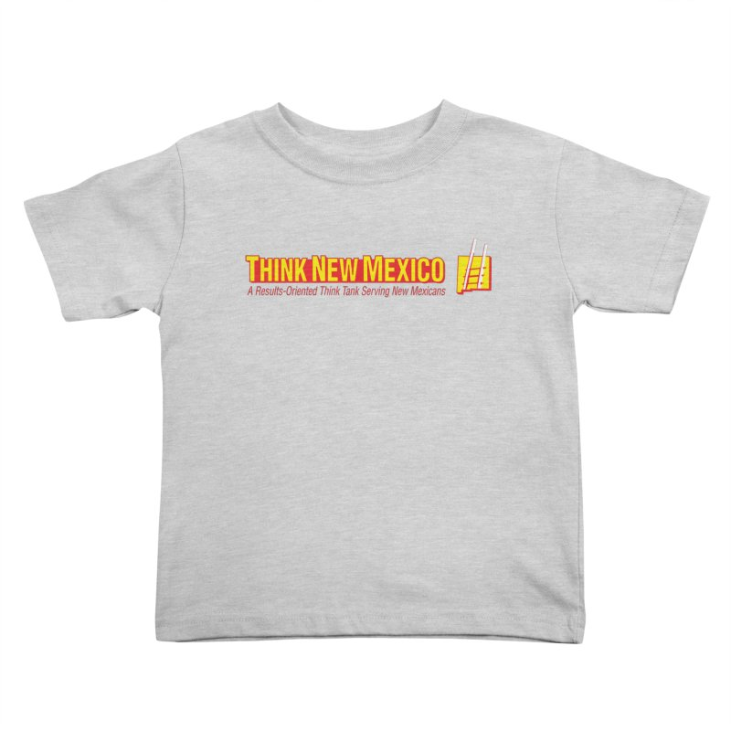 Think New Mexico Kids Toddler T-Shirt by Think New Mexico's Artist Shop