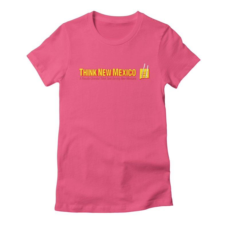 Think New Mexico Women's T-Shirt by Think New Mexico's Artist Shop