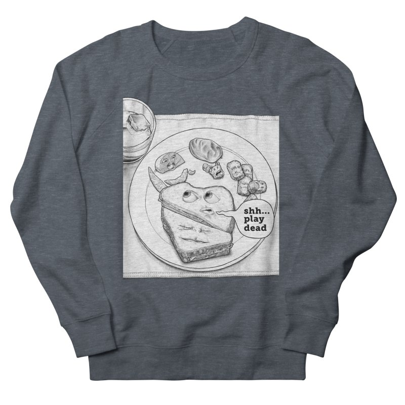 Play Dead Women's Sweatshirt by Thinkoffbeat / The COUP Shirt Shop