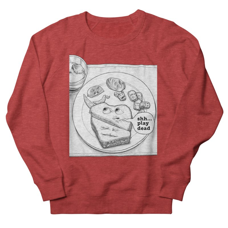 Play Dead Men's French Terry Sweatshirt by Thinkoffbeat / The COUP Shirt Shop