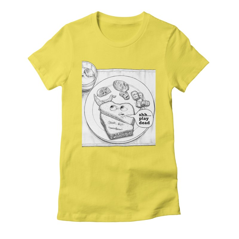 Play Dead Women's Fitted T-Shirt by Thinkoffbeat / The COUP Shirt Shop