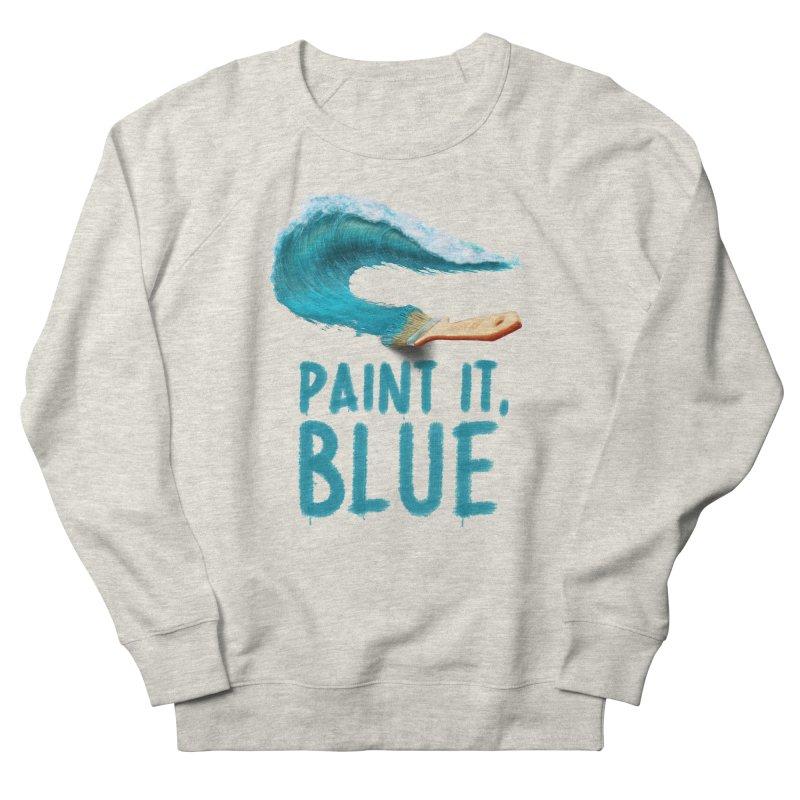 Paint It, Blue Men's French Terry Sweatshirt by Bálooie's Artist Shop