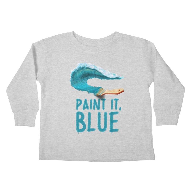 Paint It, Blue Kids Toddler Longsleeve T-Shirt by Bálooie's Artist Shop