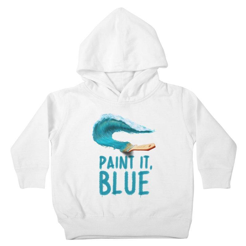 Paint It, Blue Kids Toddler Pullover Hoody by thirteen's Artist Shop