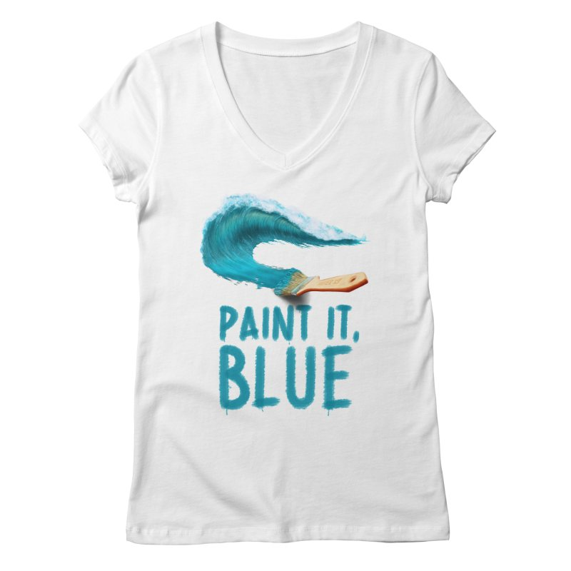 Paint It, Blue Women's Regular V-Neck by Bálooie's Artist Shop