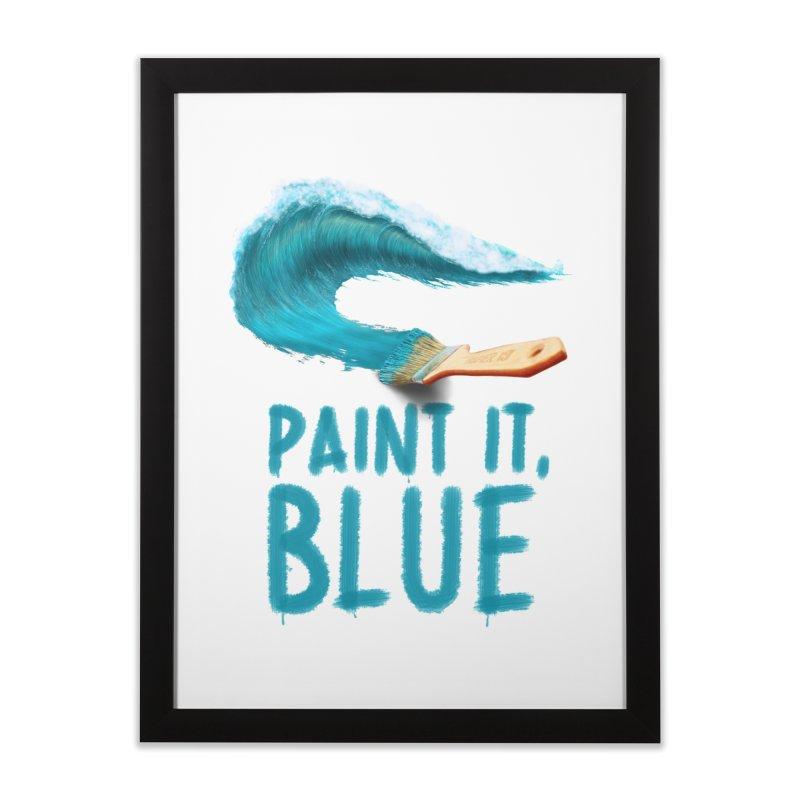 Paint It, Blue Home Framed Fine Art Print by Bálooie's Artist Shop