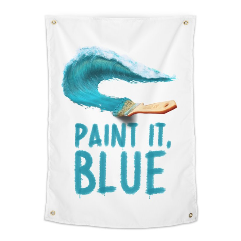 Paint It, Blue Home Tapestry by thirteen's Artist Shop