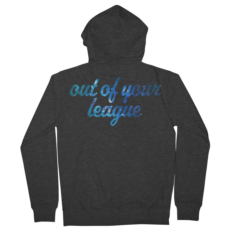 Out of Your League Women's Zip-Up Hoody by This Girl