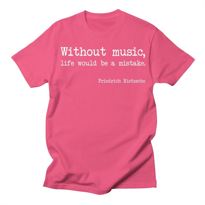 Without music life would be a mistake Men's T-Shirt by Thismate's Artist Shop