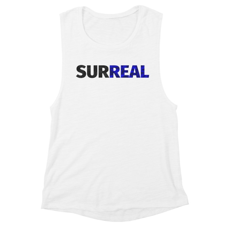 SURREAL Women's Tank by thomaskeedesign's Artist Shop