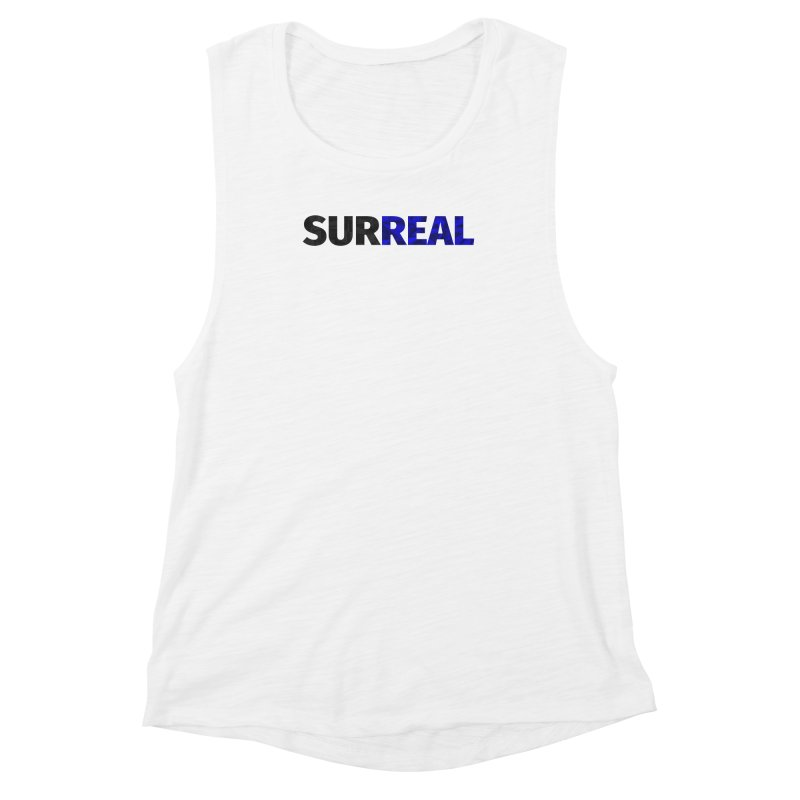 SURREAL Women's Muscle Tank by thomaskeedesign's Artist Shop